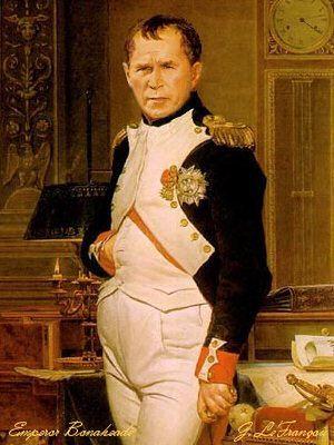 Napoleon �Dubya� the Great